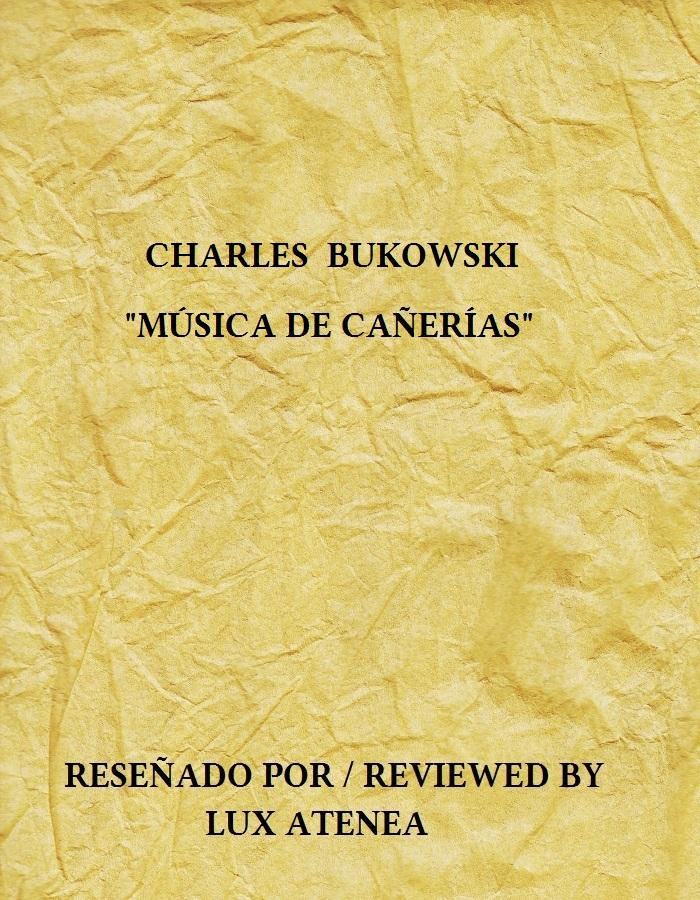 charles bukowski musica de caÑerias