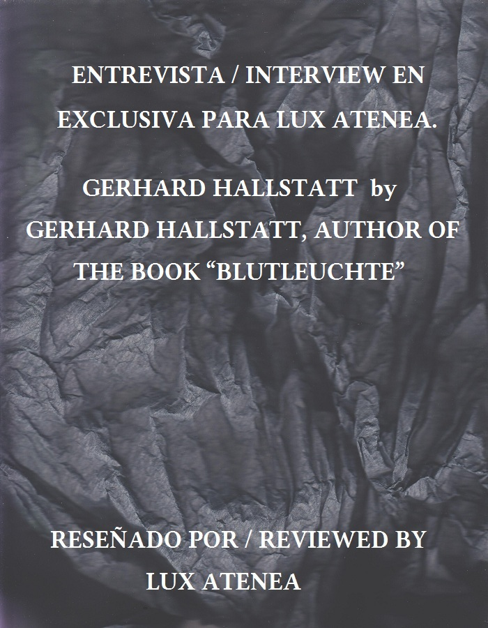 "gerhard hallstatt by gerhard hallstatt, author of the book ""blutleuchte"""
