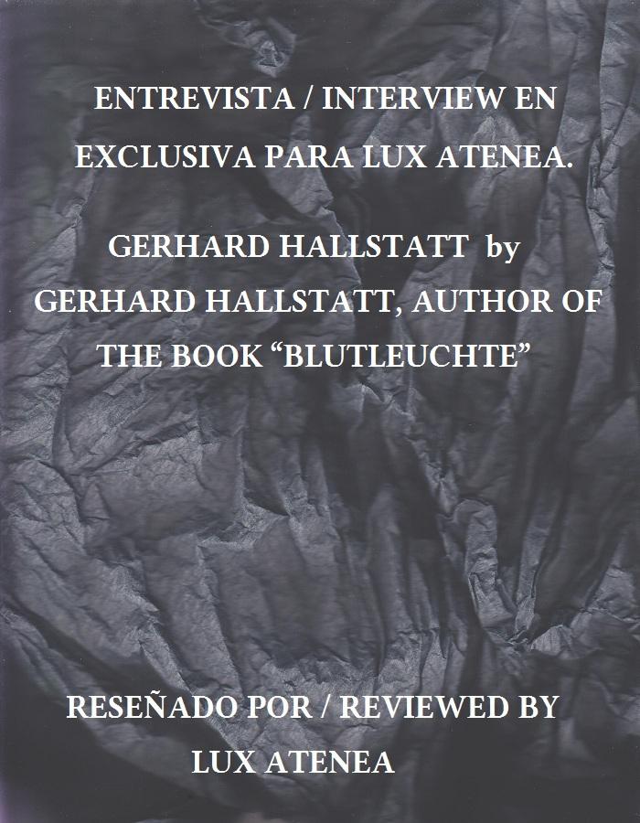 "gerhard hallstatt by gerhard hallstatt, author of the book ""blutleuchte"""