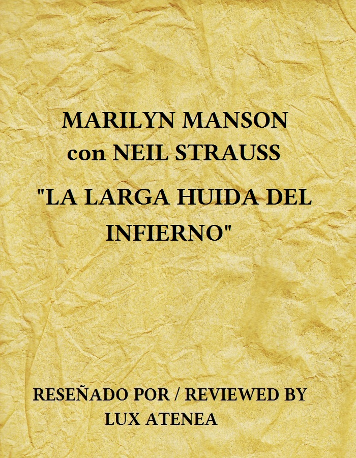marilyn manson neil strauss - la larga huida del infierno