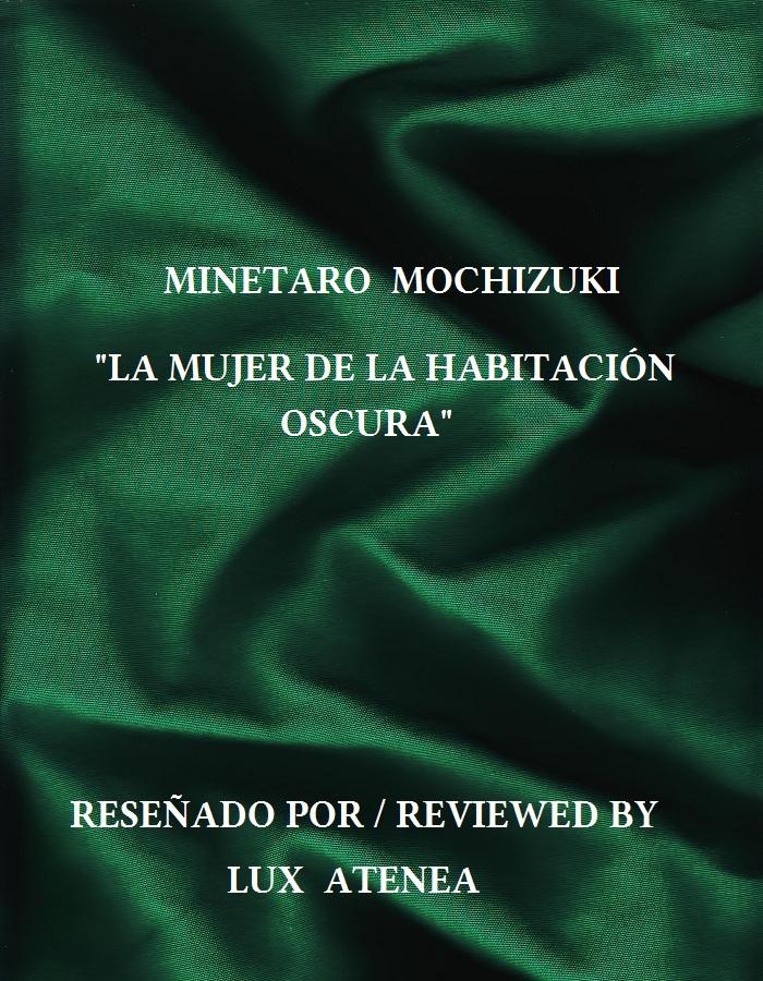 """minetaro mochizuki """"la mujer de la habitaciÓn oscura"""""""