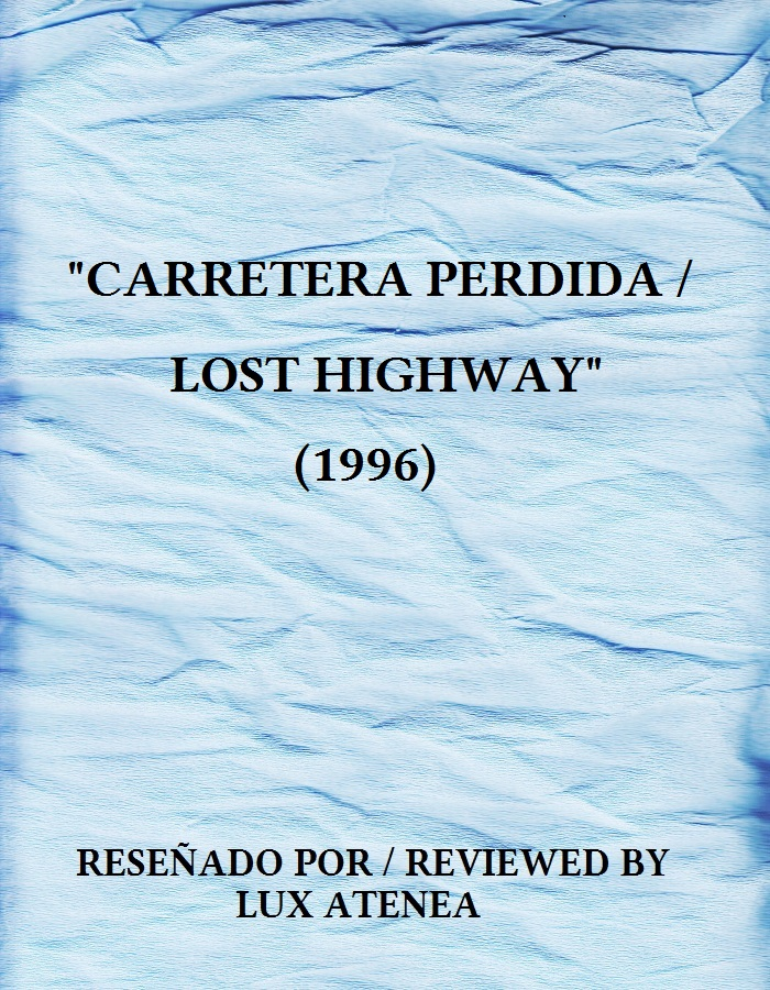 CARRETERA PERDIDA LOST HIGHWAY 1996
