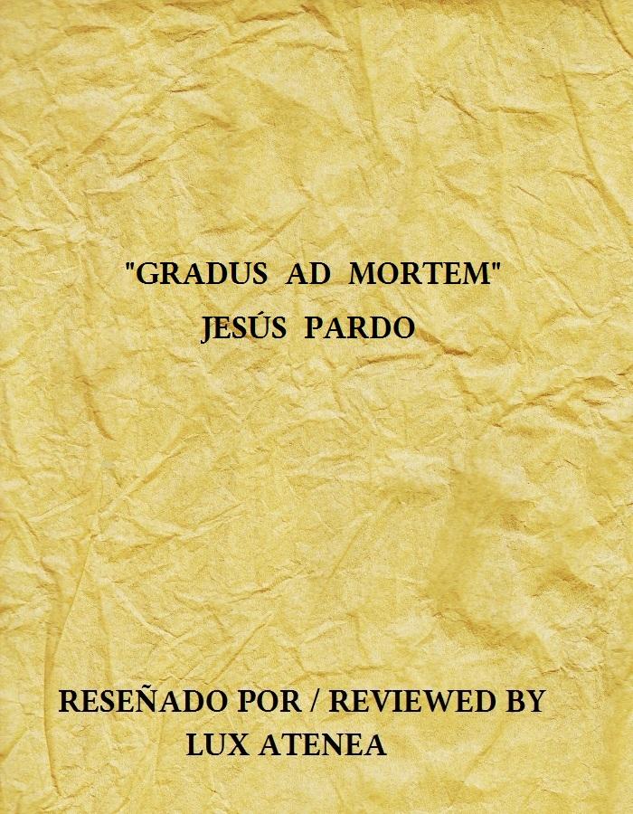 GRADUS AD MORTEM JESUS PARDO