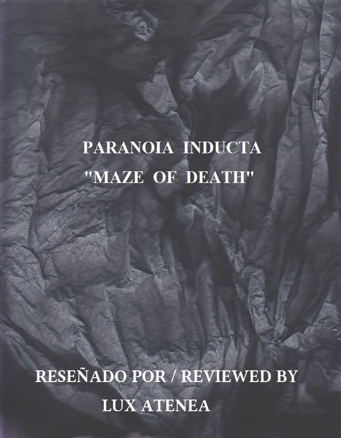 PARANOIA INDUCTA MAZE OF DEATH