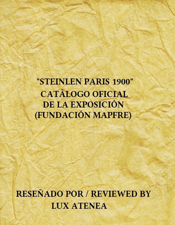 STEINLEN PARIS 1900 EXPOSICION FUNDACION MAPFRE