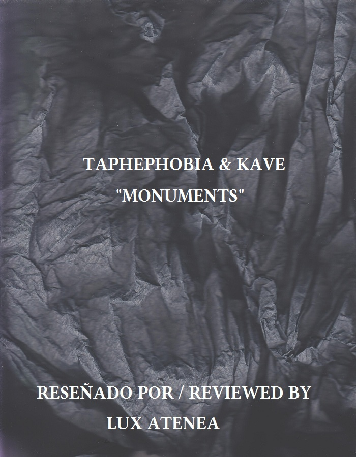 TAPHEPHOBIA & KAVE - MONUMENTS
