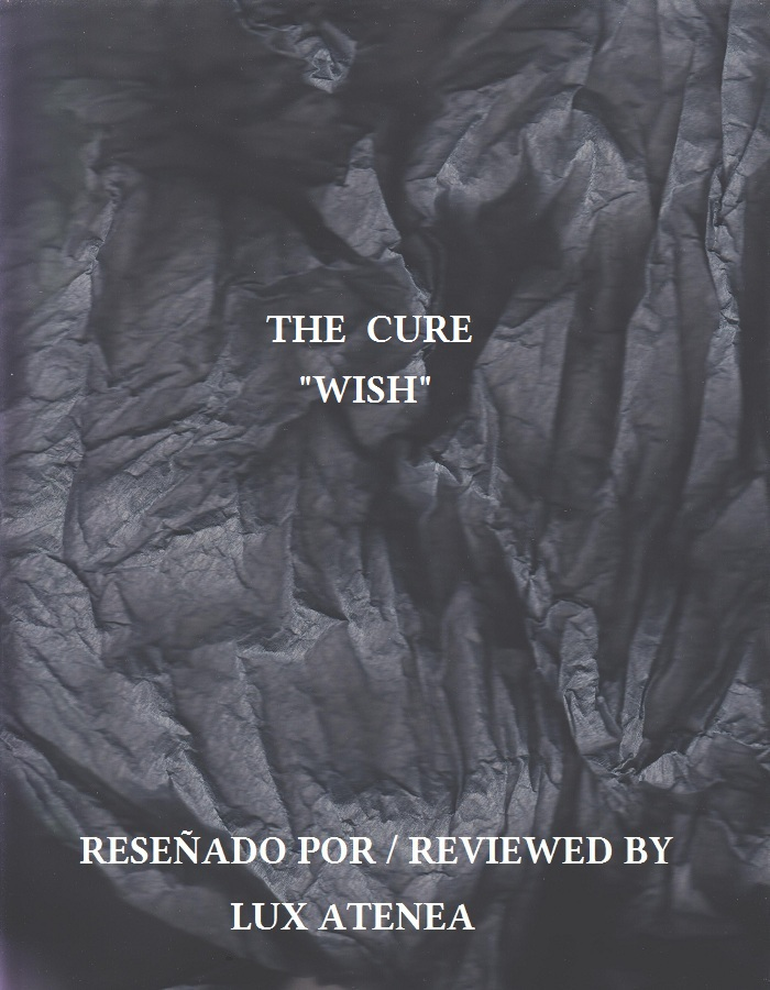 THE CURE - WISH