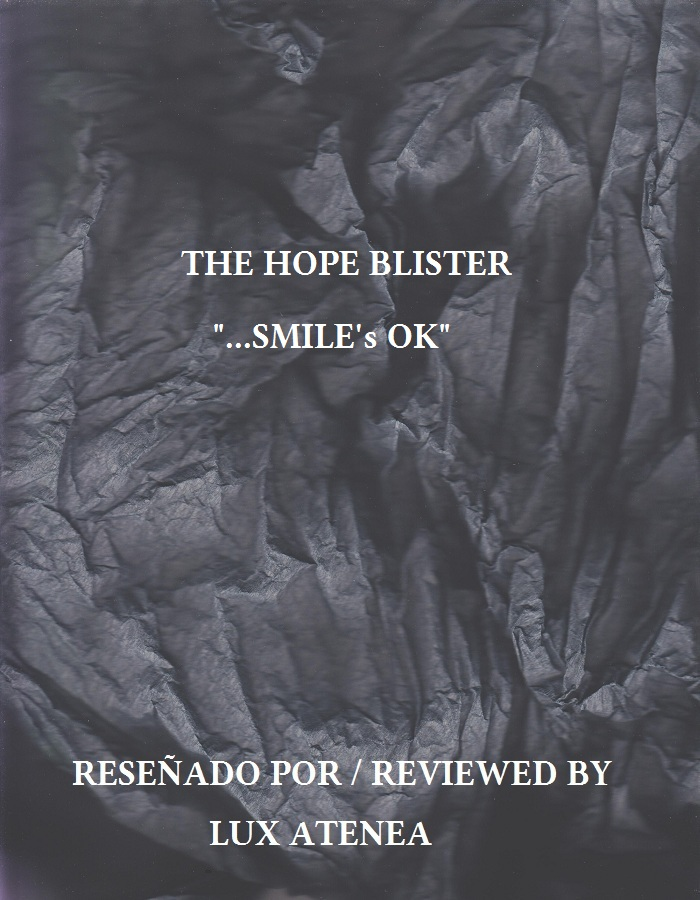 THE HOPE BLISTER SMILE's OK