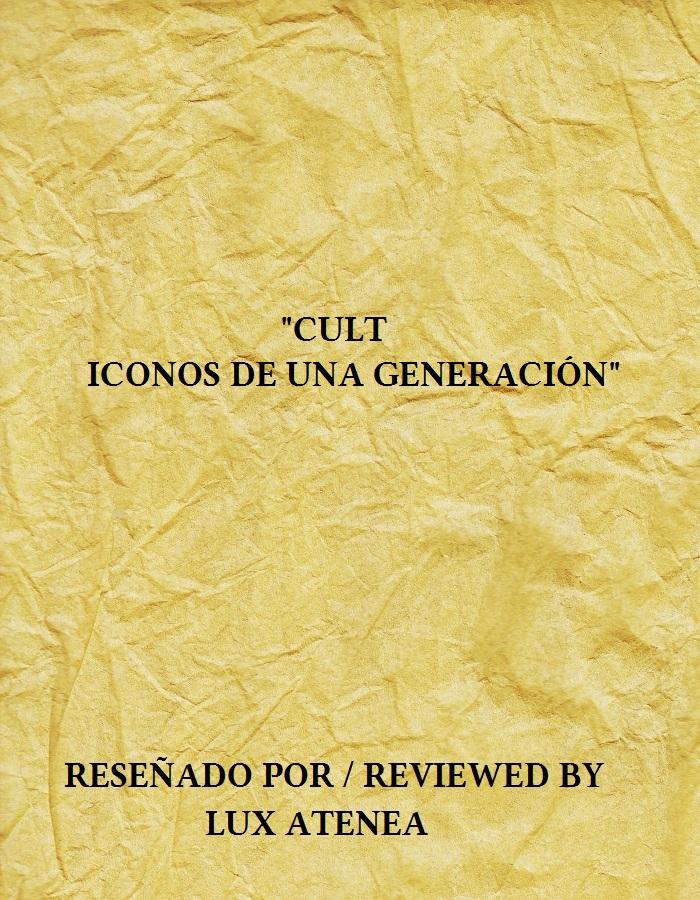 CULT - ICONOS DE UNA GENERACIÓN