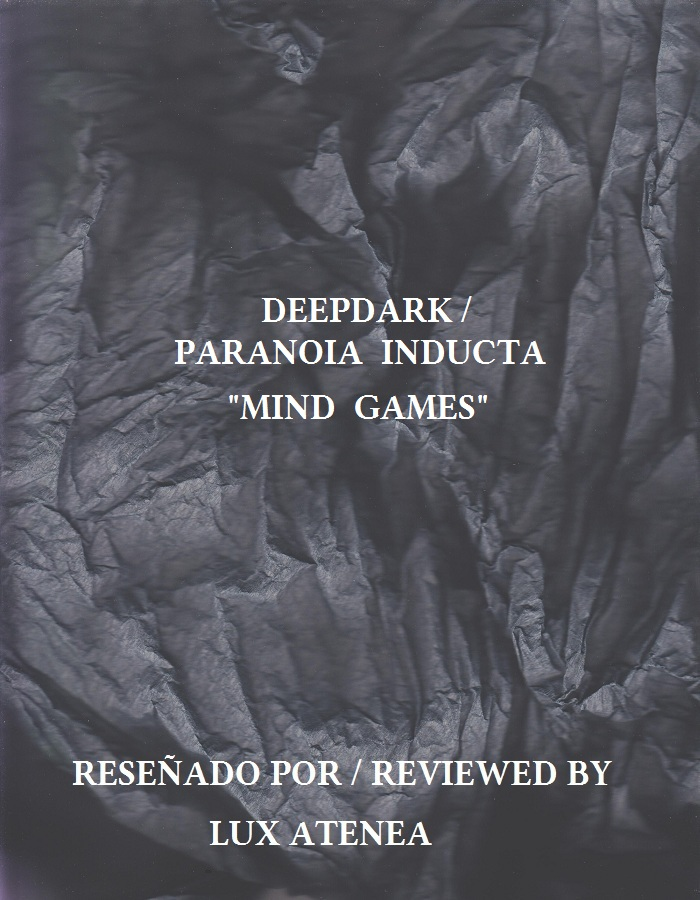 DEEPDARK PARANOIA INDUCTA - MIND GAMES