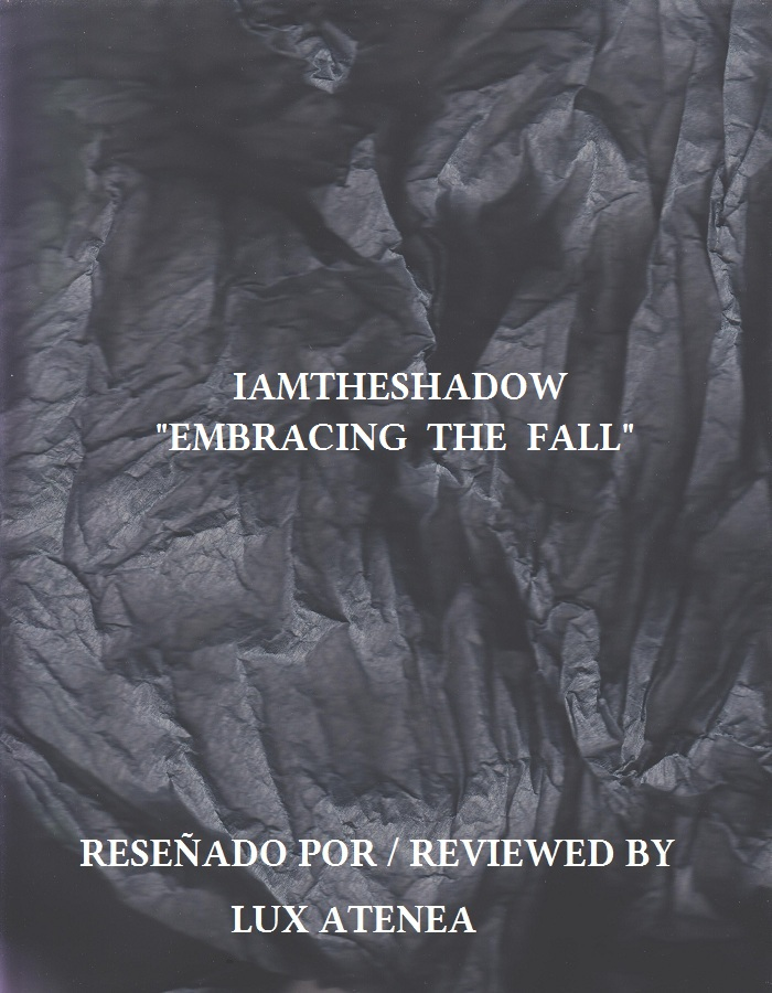 IAMTHESHADOW - EMBRACING THE FALL
