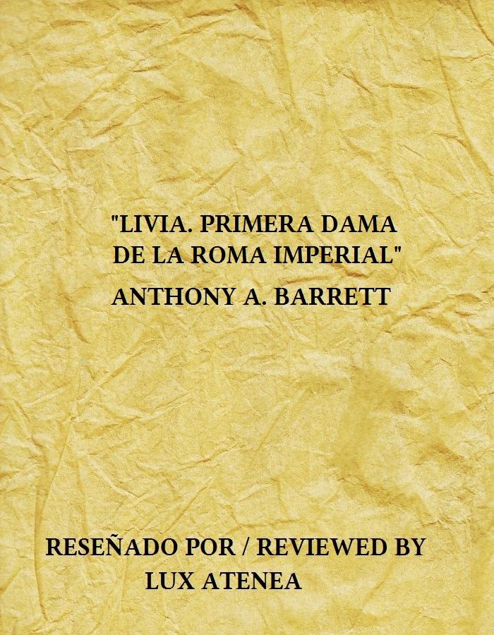 LIVIA PRIMERA DAMA DE LA ROMA IMPERIAL ANTHONY A BARRETT