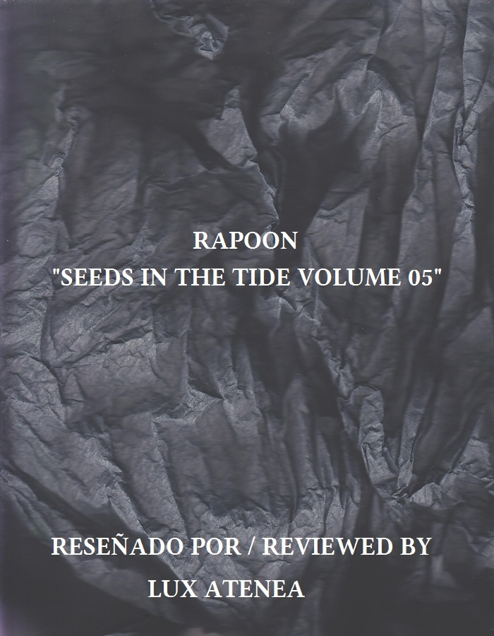 RAPOON - SEEDS IN THE TIDE VOLUME 05