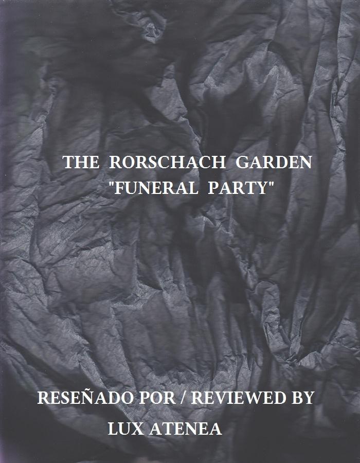 THE RORSCHACH GARDEN - FUNERAL PARTY
