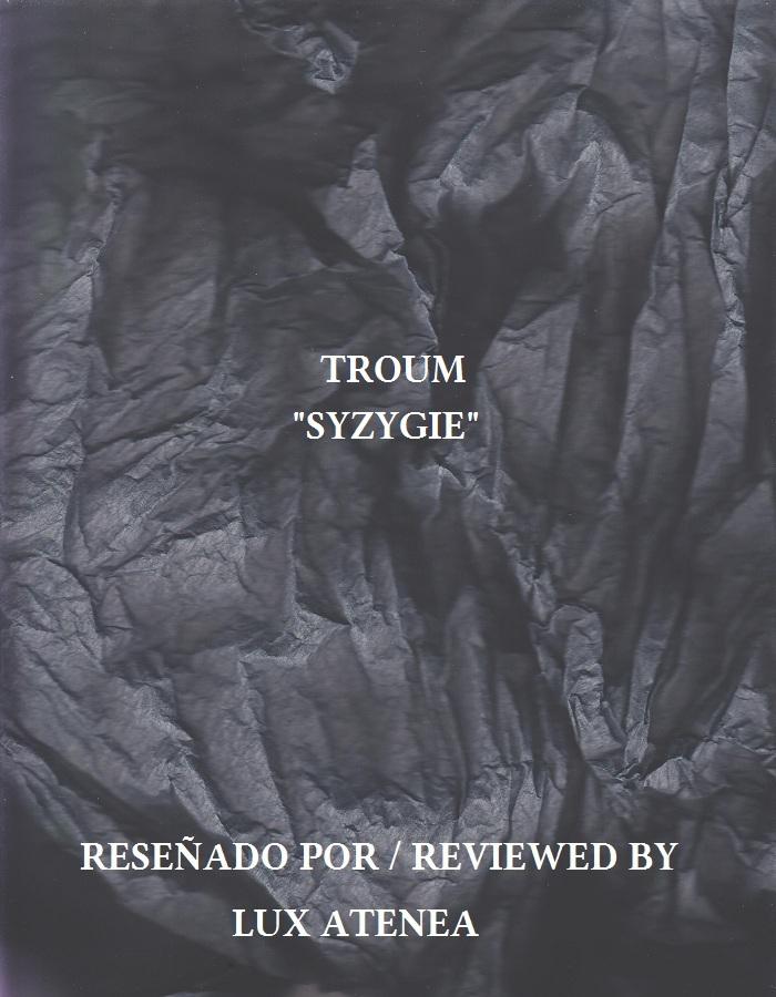 TROUM - SYZYGIE