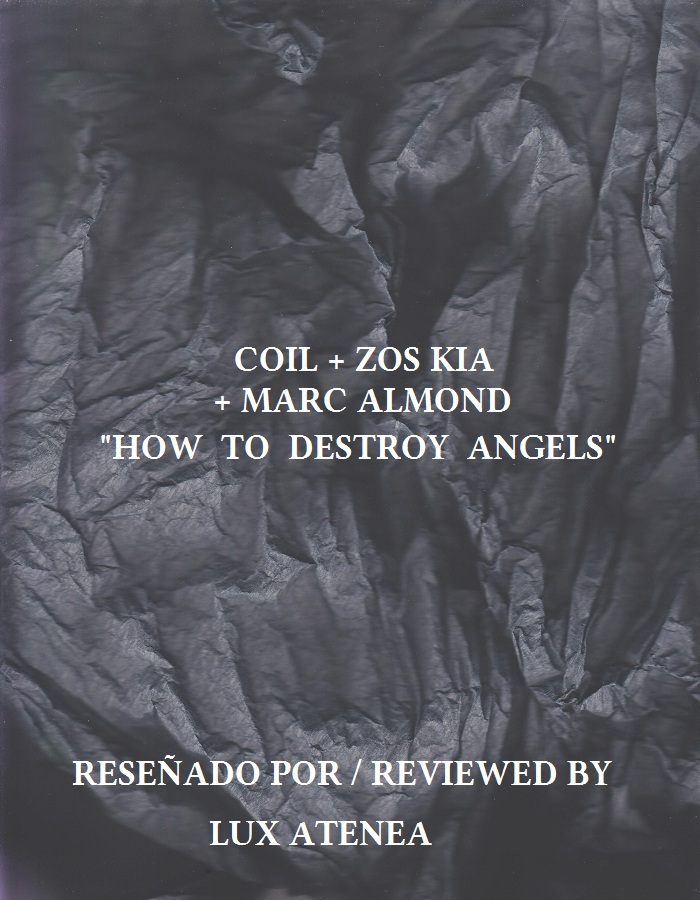 COIL ZOS KIA MARC ALMOND - HOW TO DESTROY ANGELS