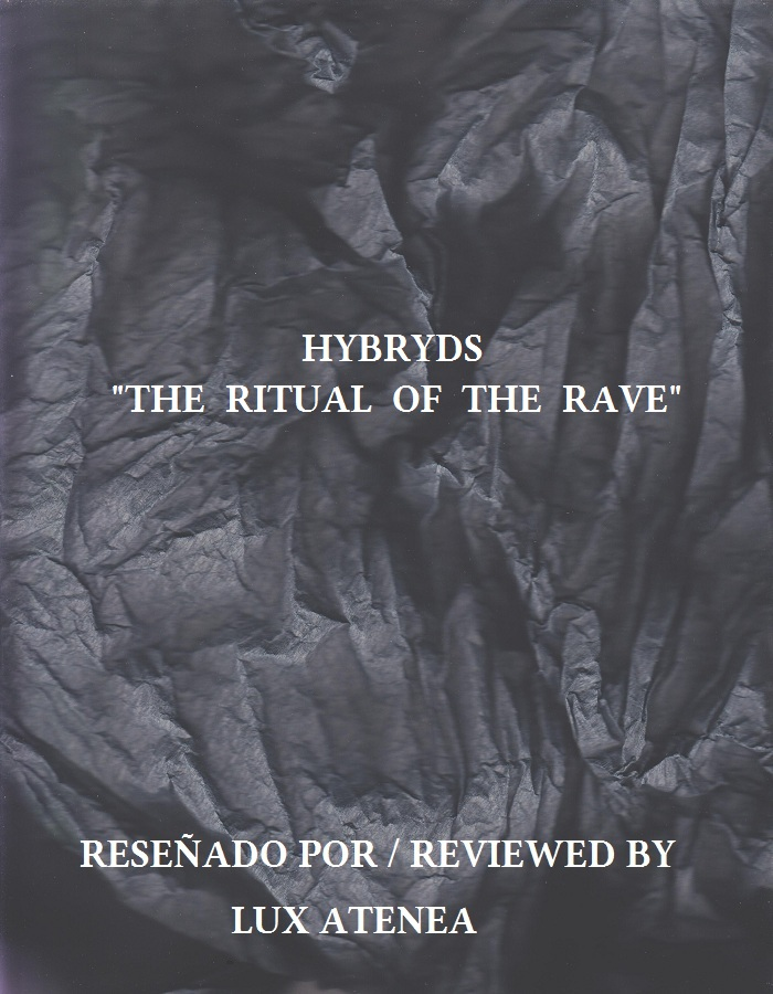 HYBRYDS - THE RITUAL OF THE RAVE