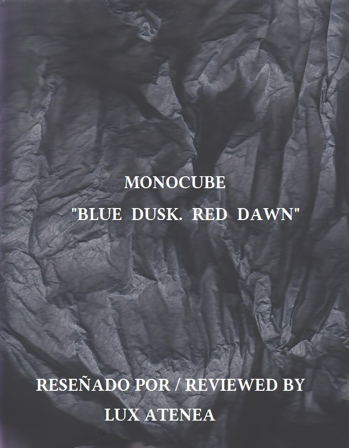 MONOCUBE - BLUE DUSK RED DAWN