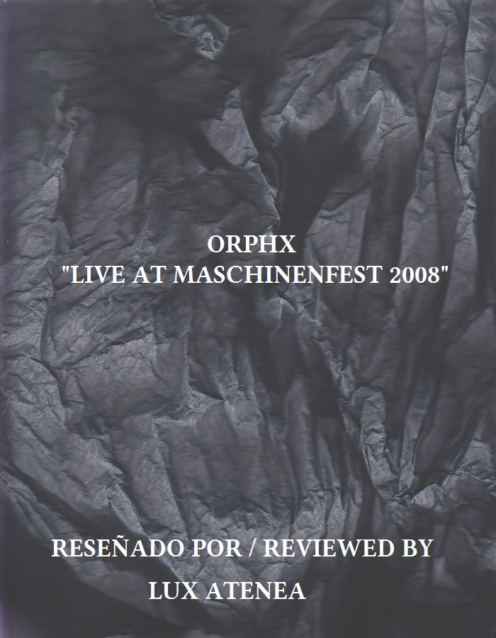 ORPHX - LIVE AT MASCHINENFEST 2008