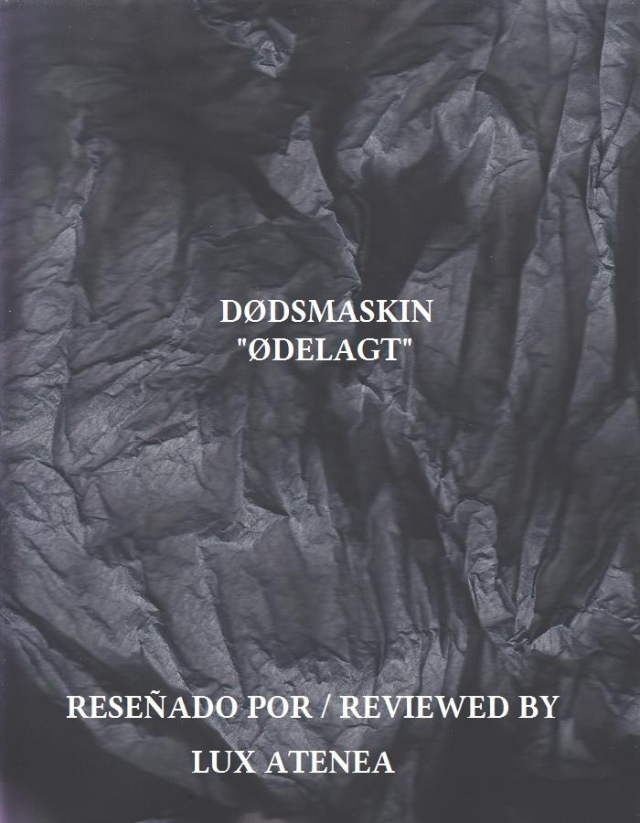 DØDSMASKIN - ØDELAGT