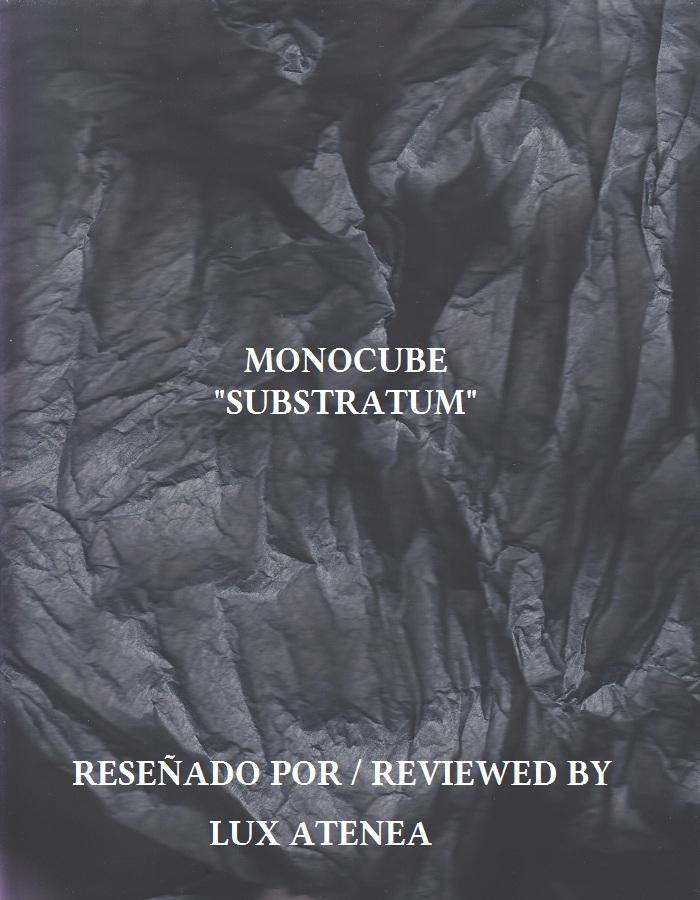 MONOCUBE - SUBSTRATUM