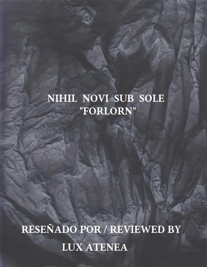 NIHIL NOVI SUB SOLE - FORLORN