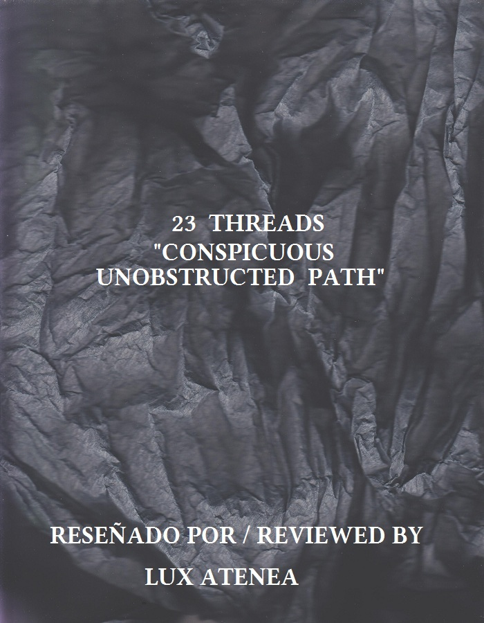 23 THREADS - CONSPICUOUS UNOBSTRUCTED PATH