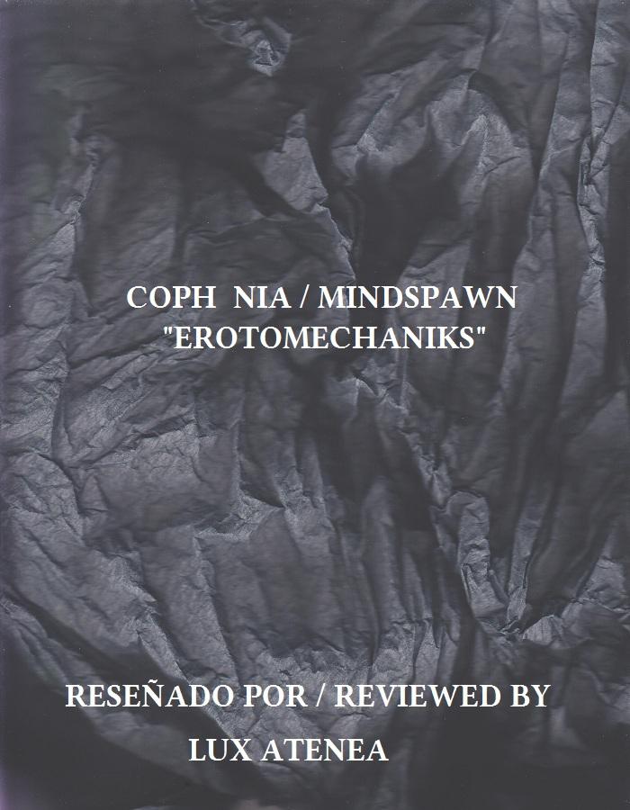 COPH NIA MINDSPAWN - EROTOMECHANIKS