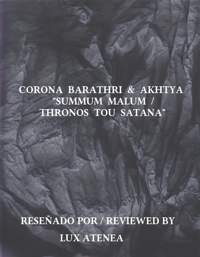 CORONA BARATHRI & AKHTYA - SUMMUM MALUM THRONOS TOU SATANA
