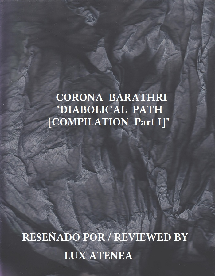 CORONA BARATHRI - DIABOLICAL PATH COMPILATION Part I