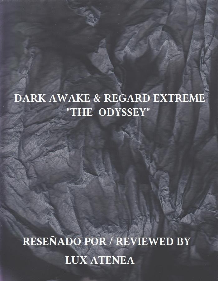 DARK AWAKE & REGARD EXTREME - THE ODYSSEY