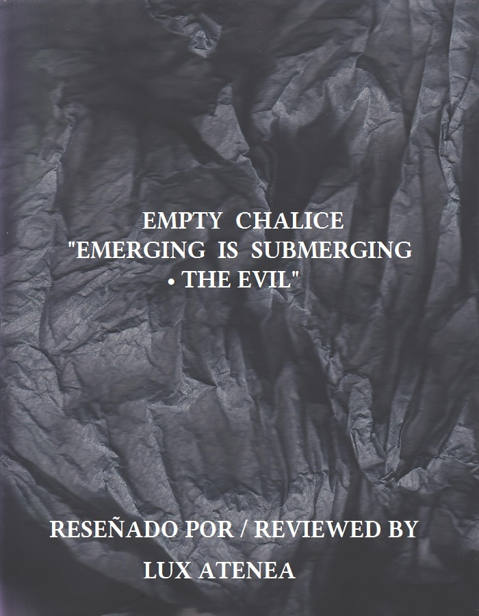 EMPTY CHALICE - EMERGING IS SUBMERGING THE EVIL