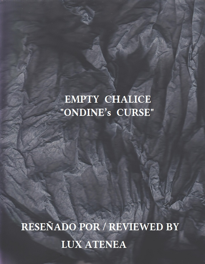 EMPTY CHALICE - ONDINE's CURSE
