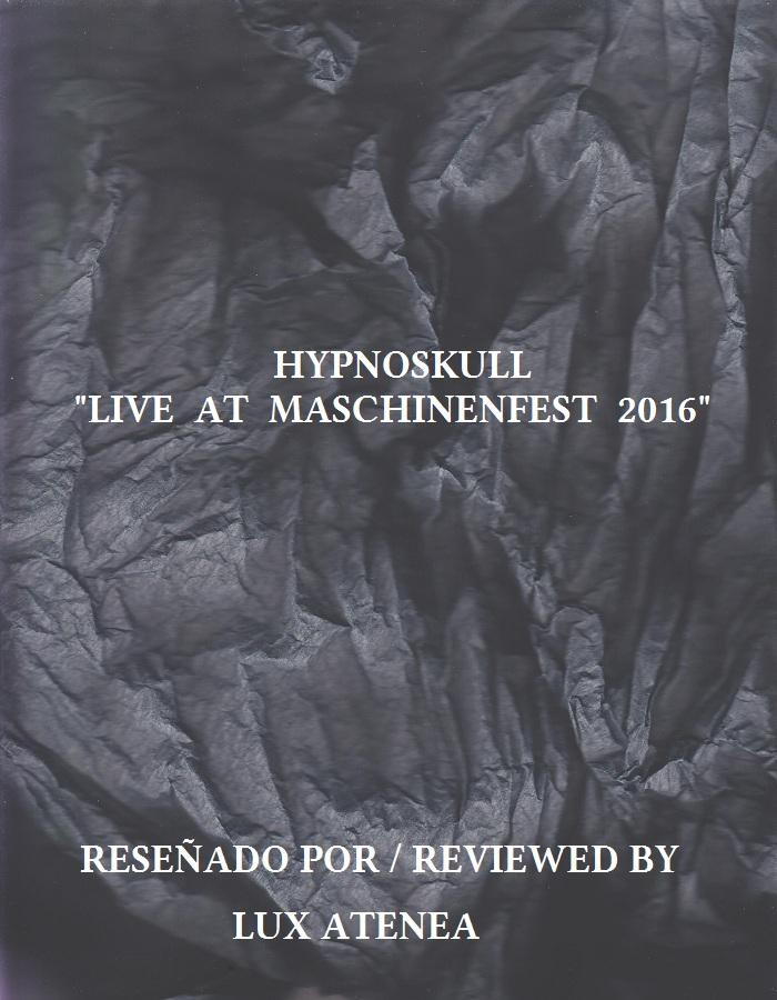 HYPNOSKULL - LIVE AT MASCHINENFEST 2016