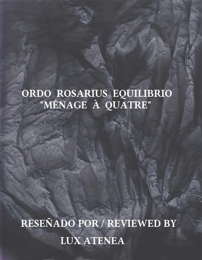 Ordo Rosarius Equilibrio - Ménage à Quatre ep