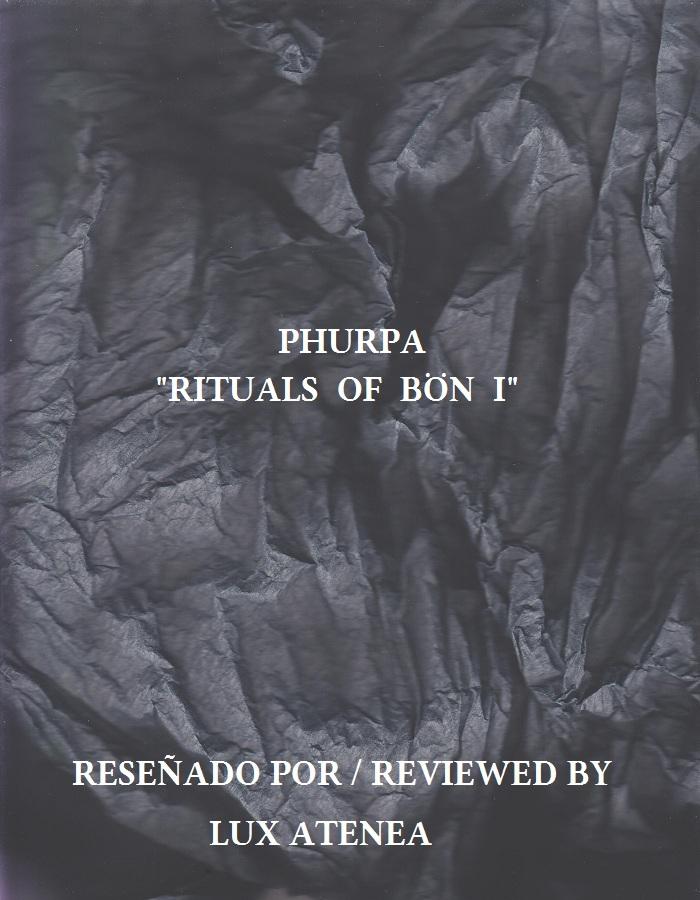 PHURPA - RITUALS OF BÖN I