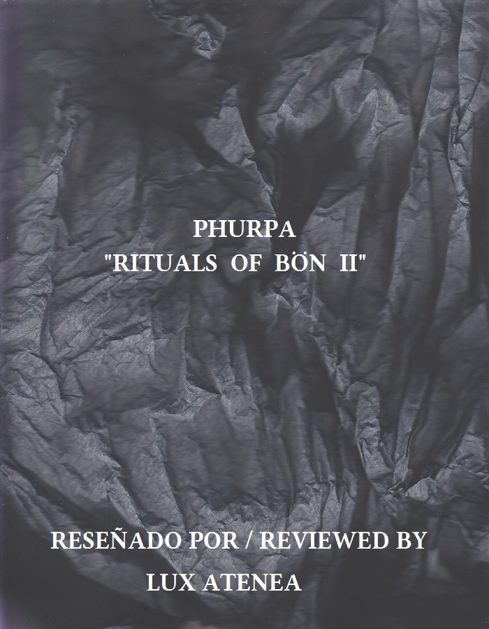 PHURPA - RITUALS OF BON II