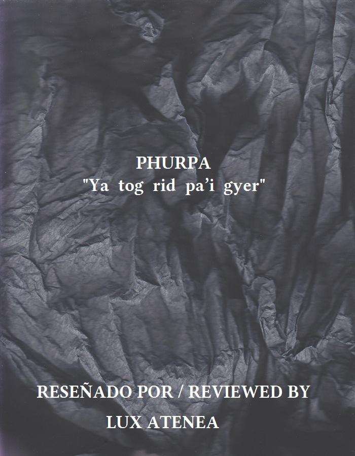 PHURPA - Ya Tog Rid Pa'i Gyer