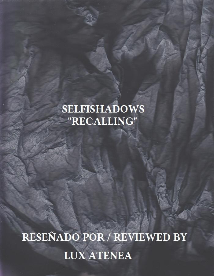 SELFISHADOWS - RECALLING
