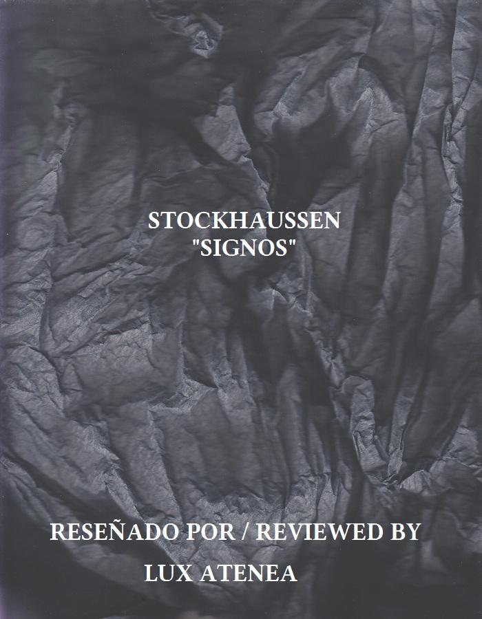 STOCKHAUSSEN - SIGNOS