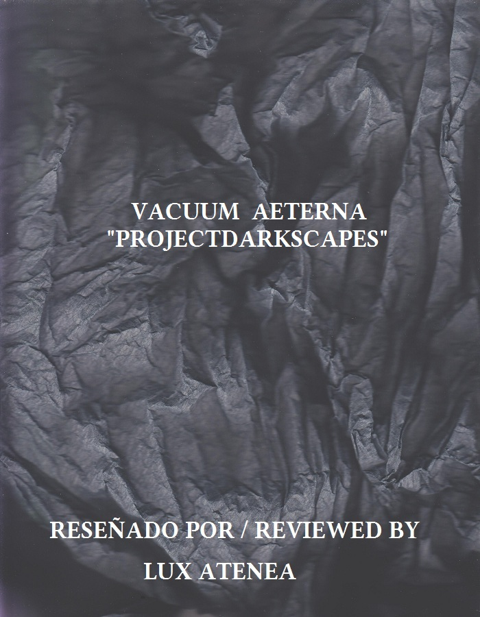 VACUUM AETERNA - PROJECTDARKSCAPES