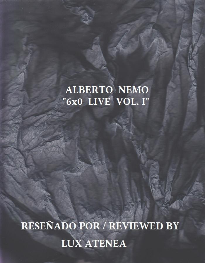 ALBERTO NEMO - 6x0 LIVE VOL. I