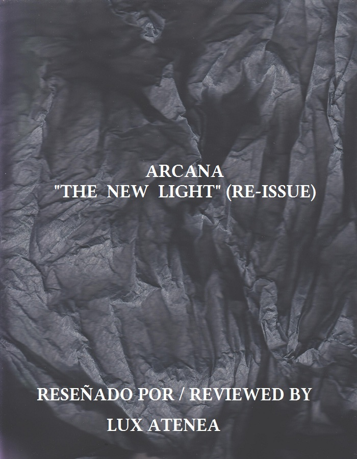 ARCANA - THE NEW LIGHT RE-ISSUE