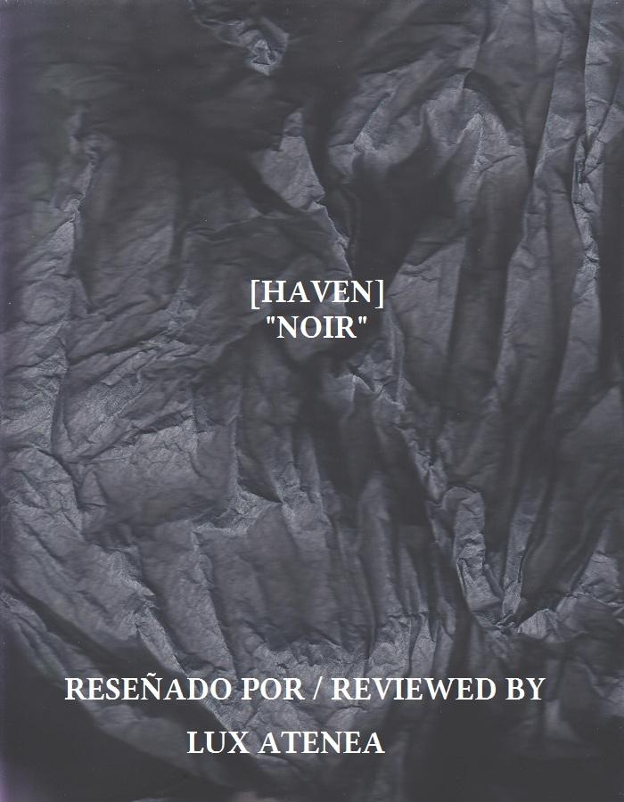 [HAVEN] - NOIR