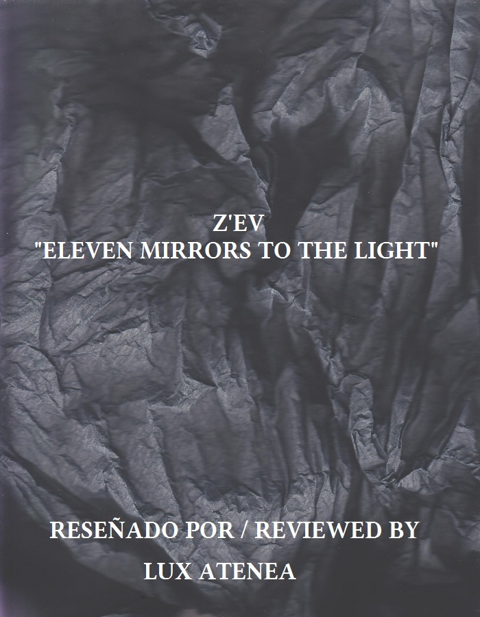 Z'EV - ELEVEN MIRRORS TO THE LIGHT