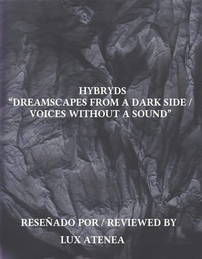 HYBRYDS - DREAMSCAPES FROM A DARK SIDE VOICES WITHOUT A SOUND