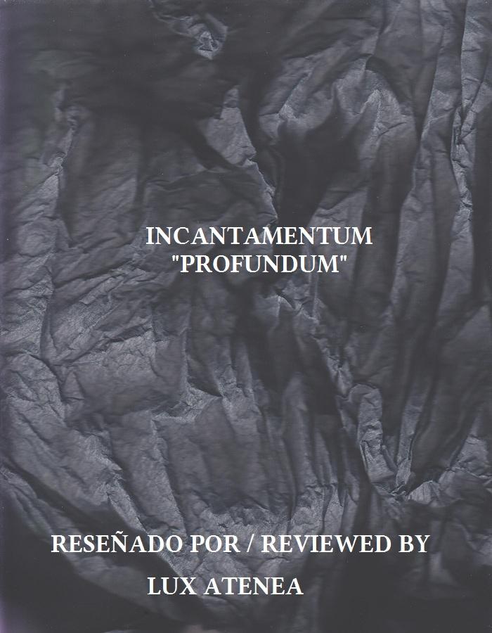 INCANTAMENTUM - PROFUNDUM
