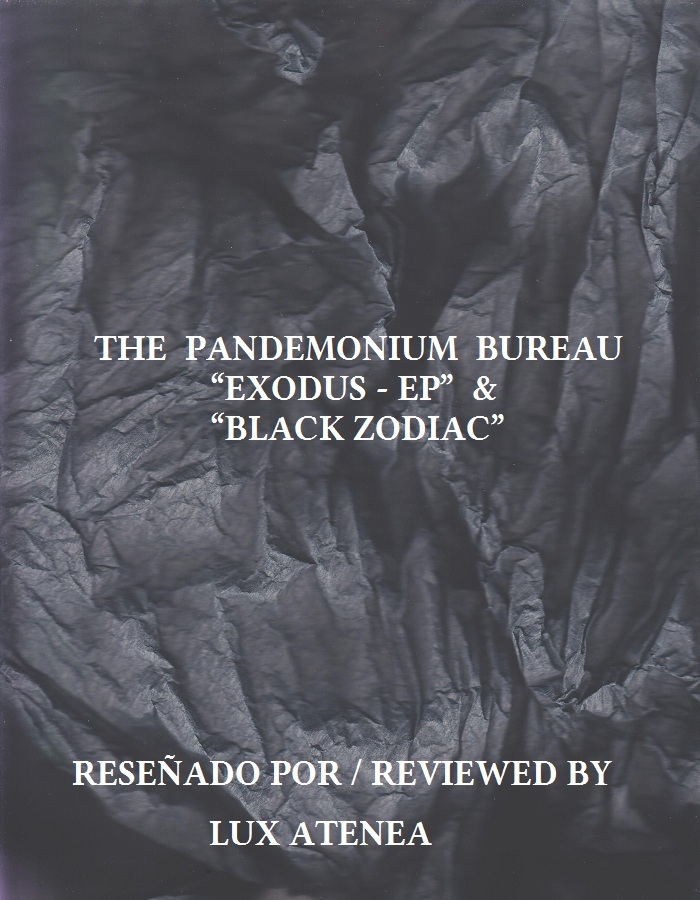 THE PANDEMONIUM BUREAU - EXODUS - EP -BLACK ZODIAC
