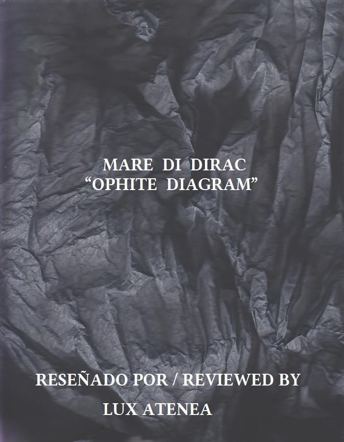 MARE DI DIRAC - OPHITE DIAGRAM