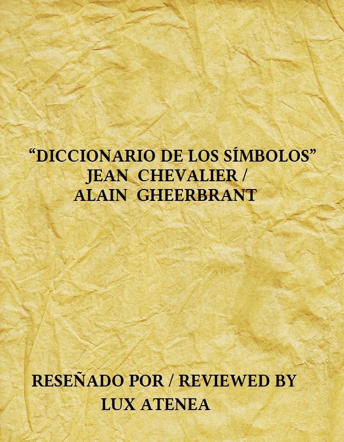 DICCIONARIO DE LOS SÍMBOLOS - JEAN CHEVALIER ALAIN GHEERBRANT
